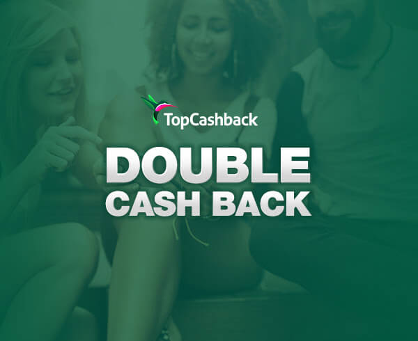 double cash back from topcashback