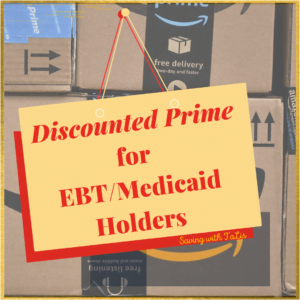 Amazon Prime discount for EBTand medicaid holders