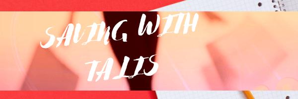 Saving with TaLis