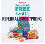 ibotta free for all offers bread, pencils, backpack, snacks
